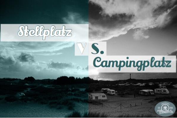 Unterschiede Stellplatz und Campingplatz